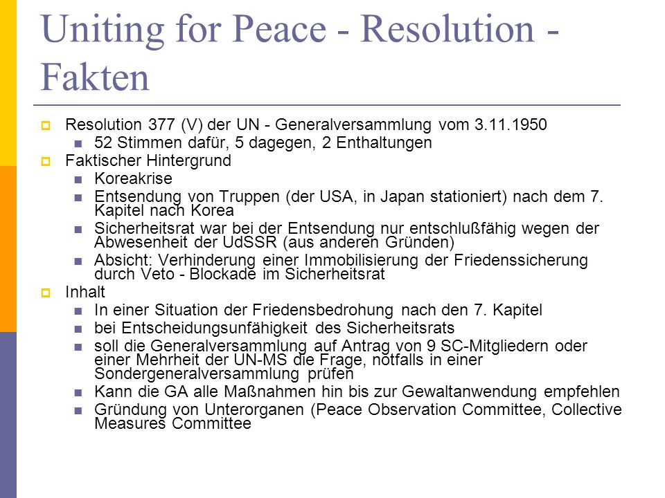 Uniting for Peace - Resolution - Fakten