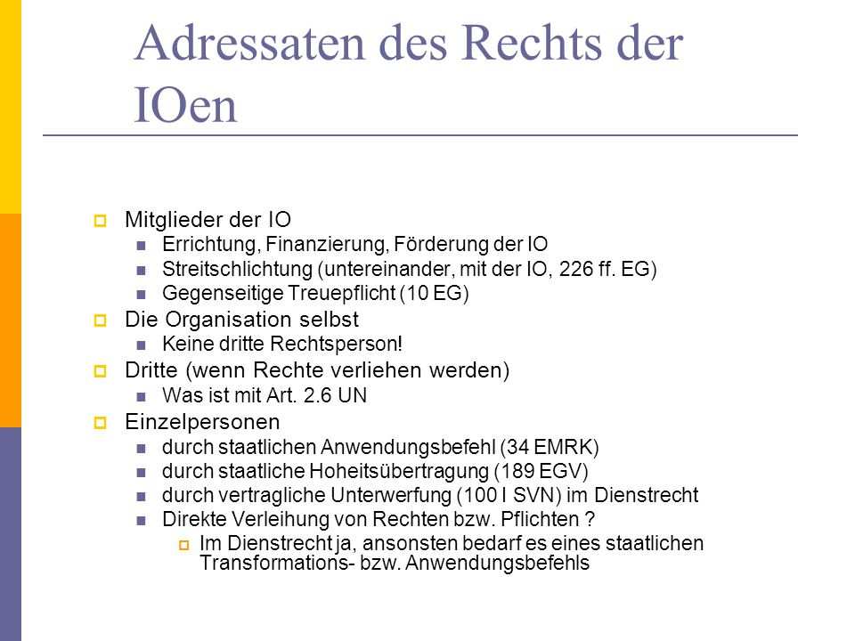 Adressaten des Rechts der IOen