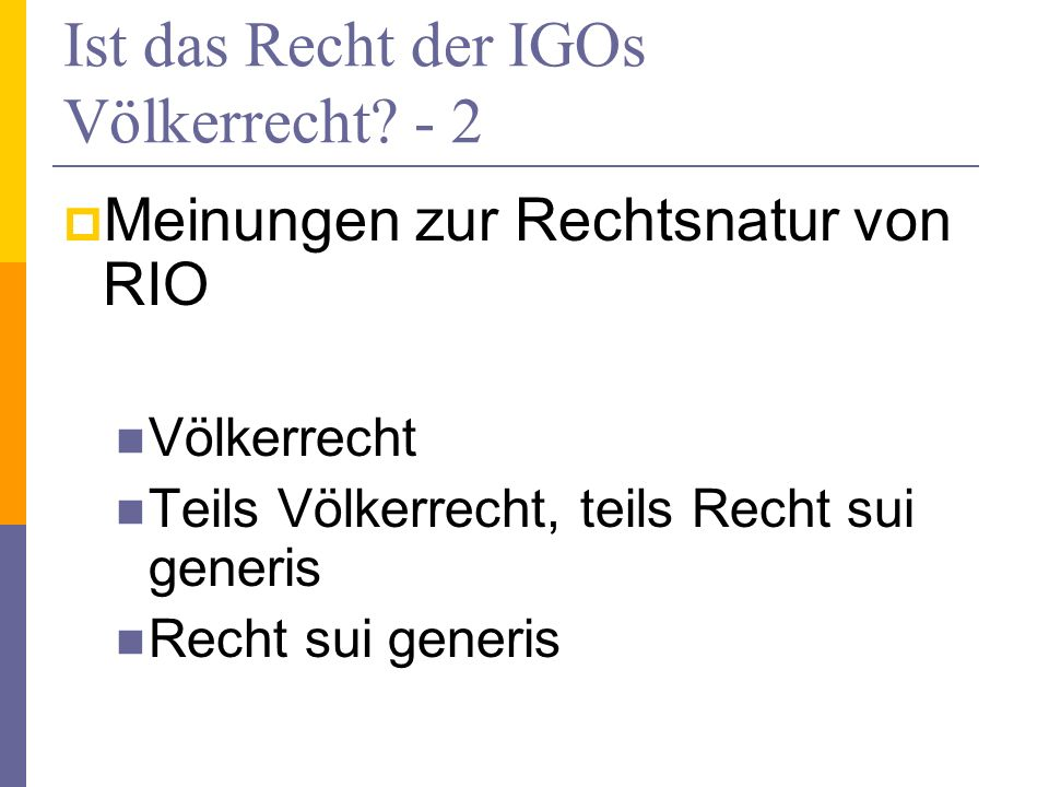 Ist das Recht der IGOs Völkerrecht - 2
