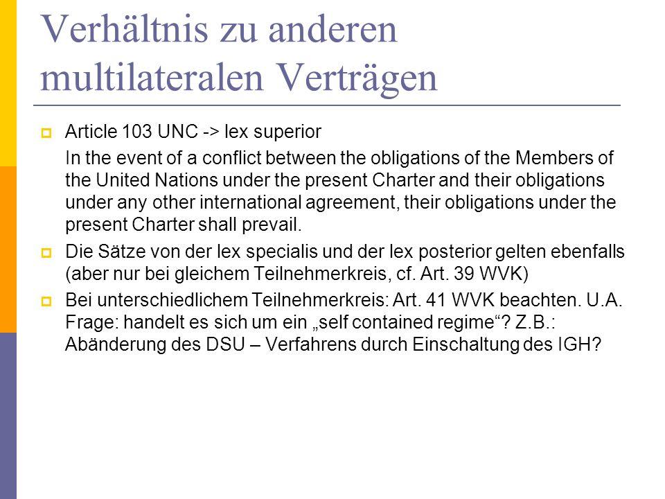 Verhältnis zu anderen multilateralen Verträgen