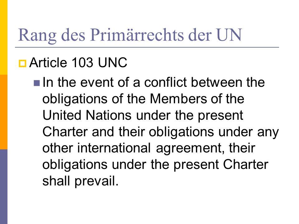 Rang des Primärrechts der UN