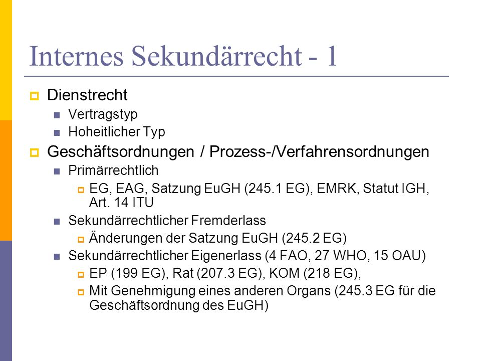Internes Sekundärrecht - 1