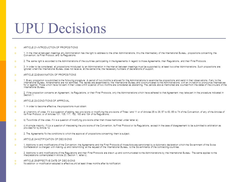 UPU Decisions ARTICLE 21-INTRODUCTION OF PROPOSITIONS