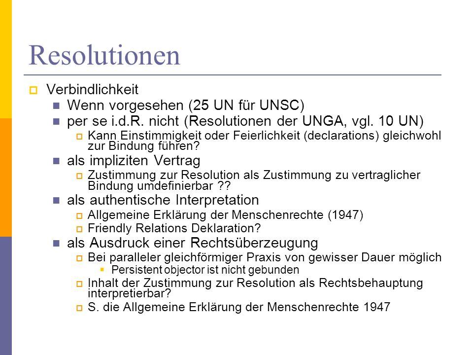 Resolutionen Verbindlichkeit Wenn vorgesehen (25 UN für UNSC)