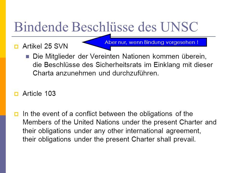 Bindende Beschlüsse des UNSC