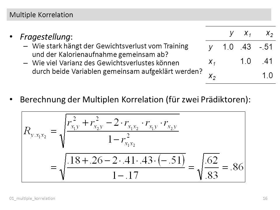 Berechnung der Multiplen Korrelation (für zwei Prädiktoren):