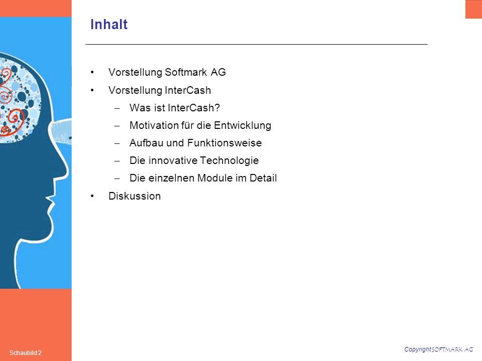 Inhalt Vorstellung Softmark AG Vorstellung InterCash