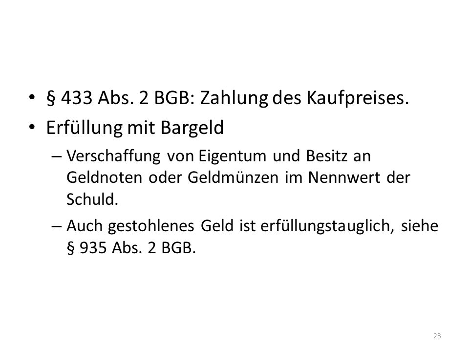 § 433 Abs. 2 BGB: Zahlung des Kaufpreises. Erfüllung mit Bargeld