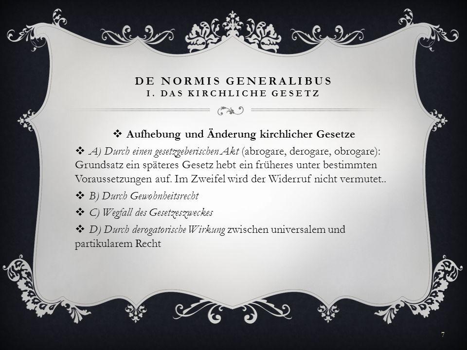 De Normis Generalibus I. Das kirchliche Gesetz