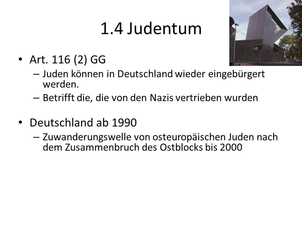 1.4 Judentum Art. 116 (2) GG Deutschland ab 1990
