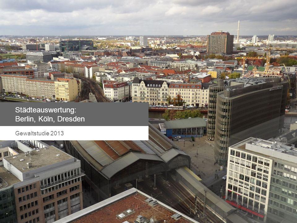 Städteauswertung: Berlin, Köln, Dresden