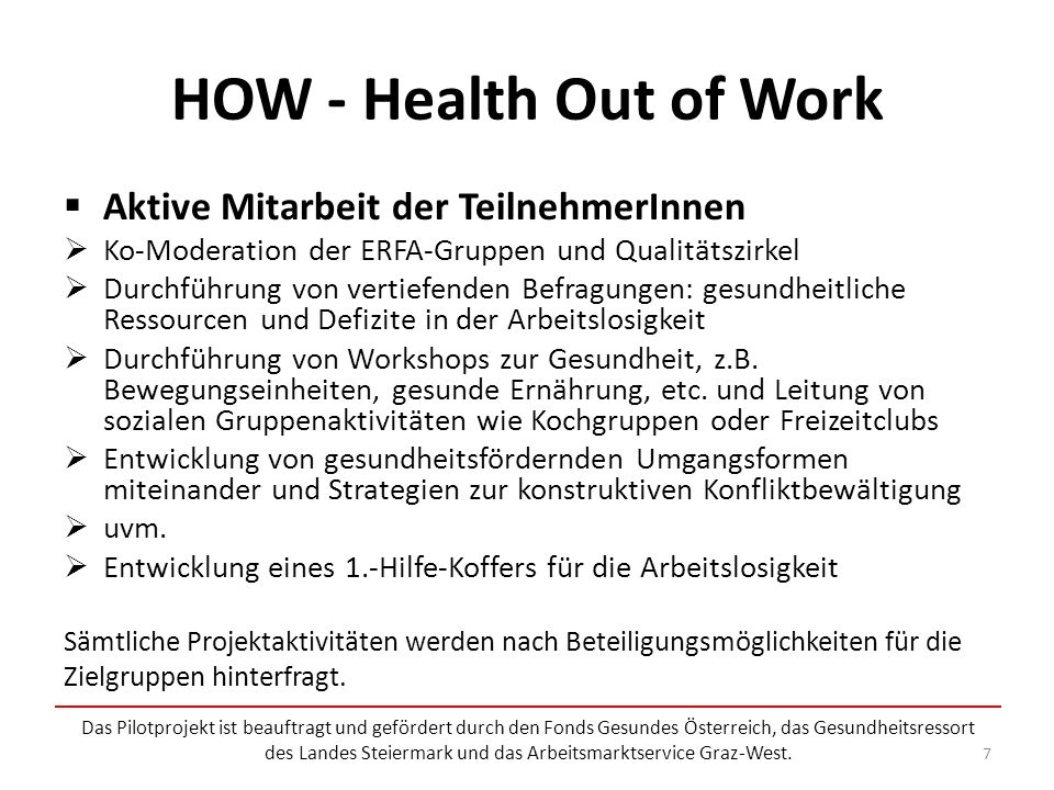 HOW - Health Out of Work Aktive Mitarbeit der TeilnehmerInnen