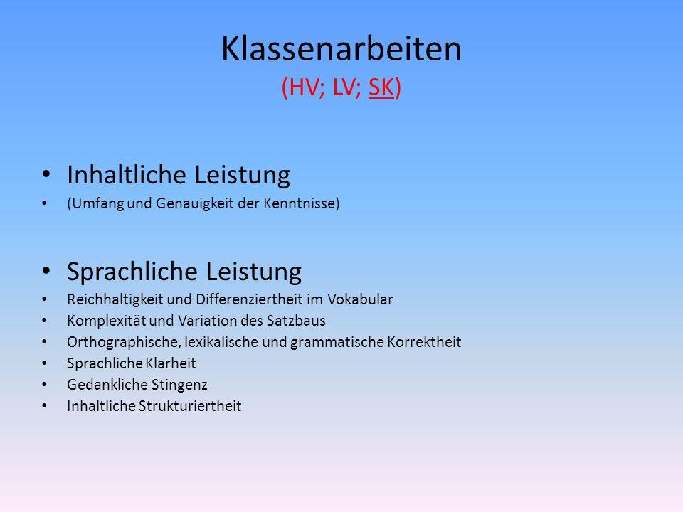 Klassenarbeiten (HV; LV; SK)