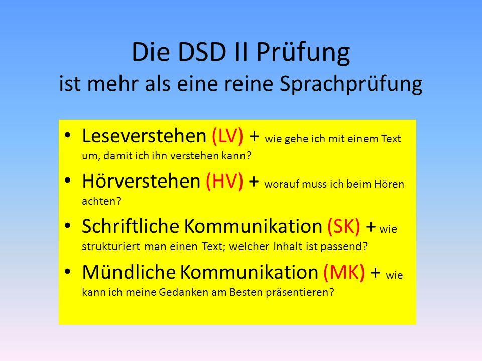 Die DSD II Prüfung ist mehr als eine reine Sprachprüfung