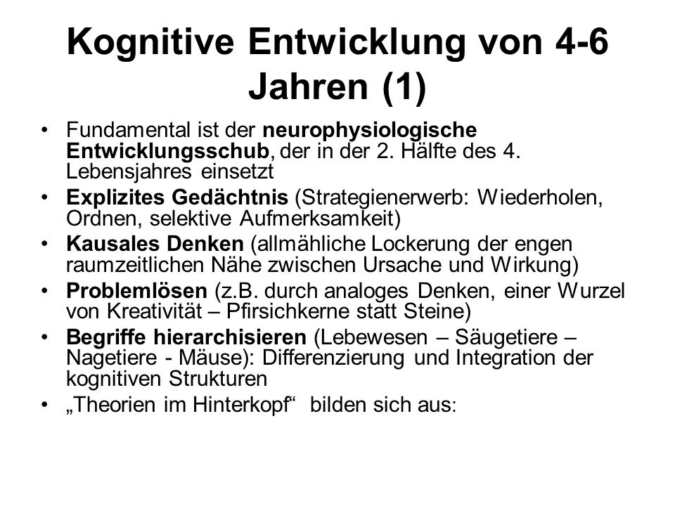 Kognitive Entwicklung von 4-6 Jahren (1)