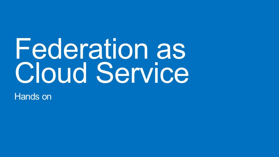 Federation as Cloud Service
