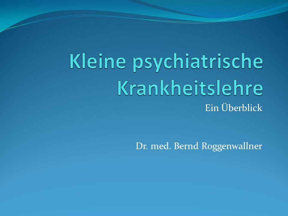 Kleine psychiatrische Krankheitslehre