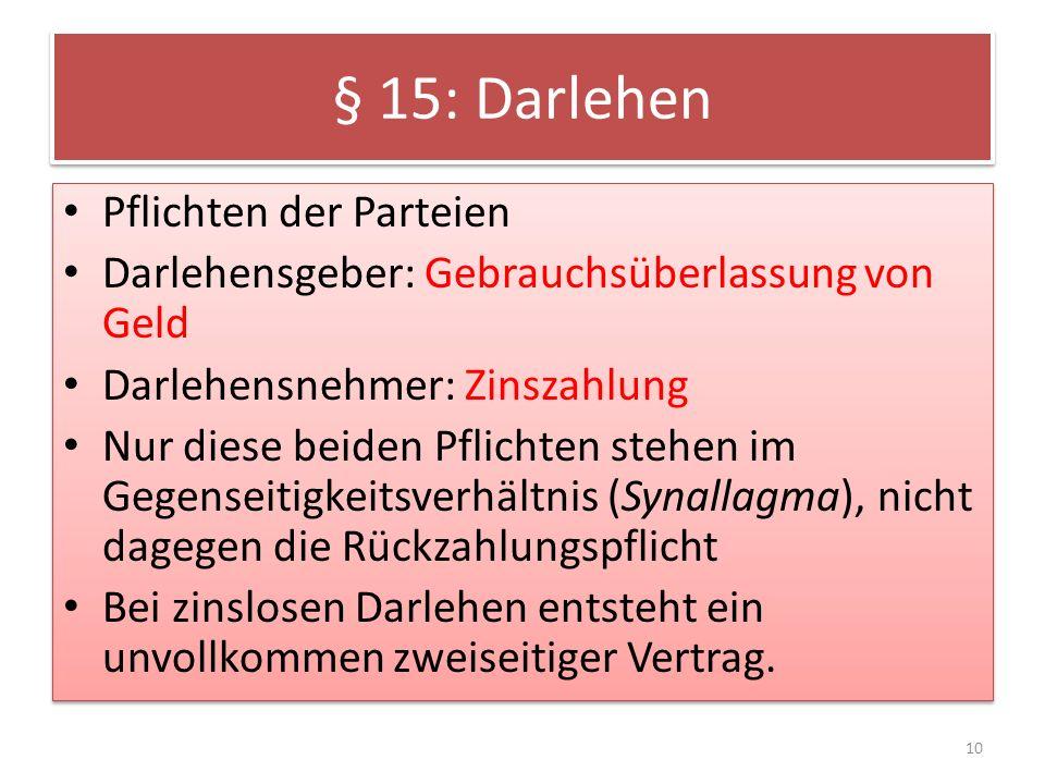 § 15: Darlehen Pflichten der Parteien