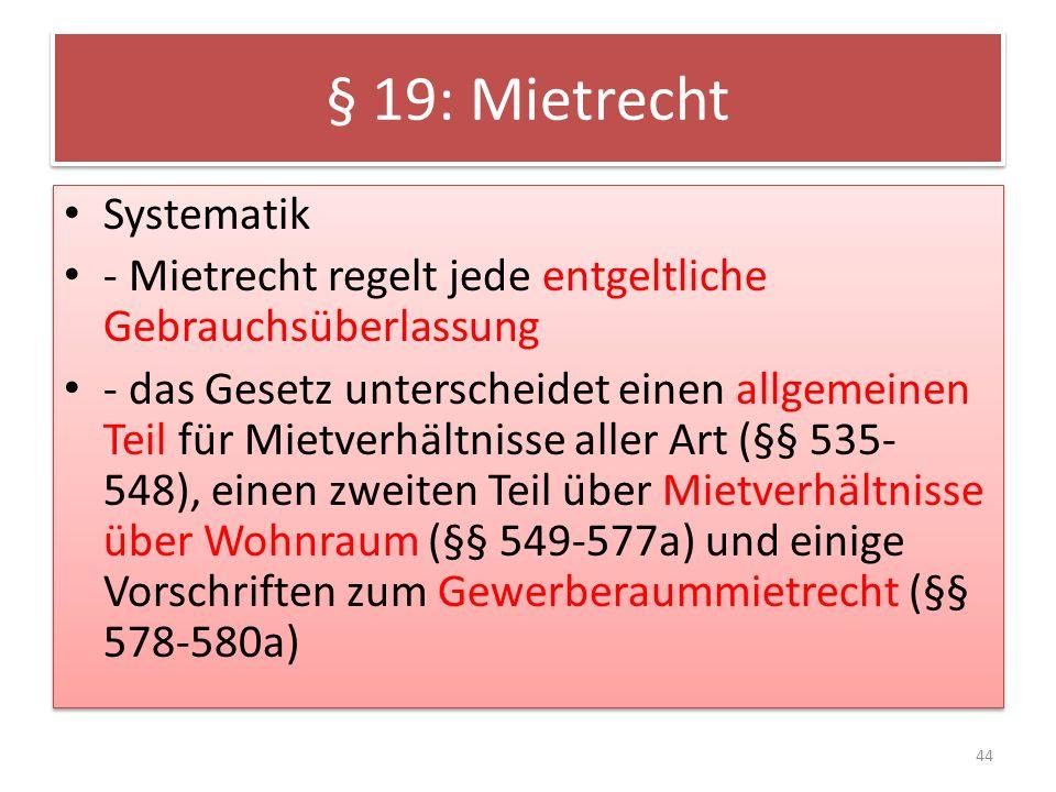 § 19: Mietrecht Systematik