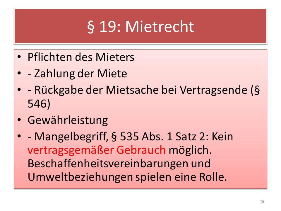 § 19: Mietrecht Pflichten des Mieters - Zahlung der Miete