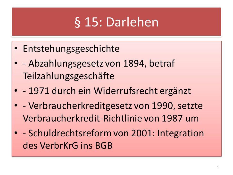 § 15: Darlehen Entstehungsgeschichte