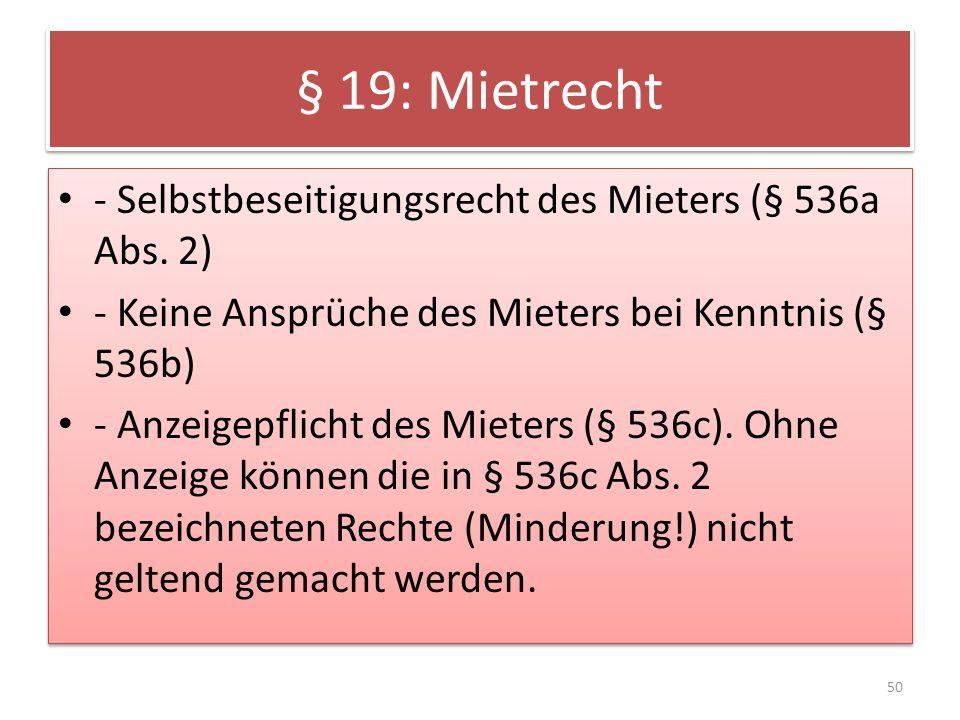 § 19: Mietrecht - Selbstbeseitigungsrecht des Mieters (§ 536a Abs. 2)