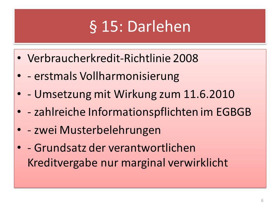 § 15: Darlehen Verbraucherkredit-Richtlinie 2008