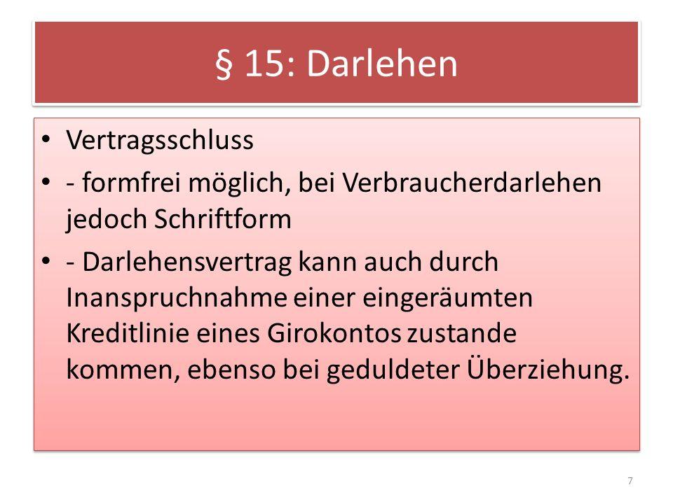 § 15: Darlehen Vertragsschluss