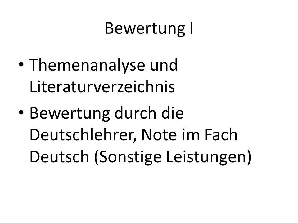 Bewertung I Themenanalyse und Literaturverzeichnis.