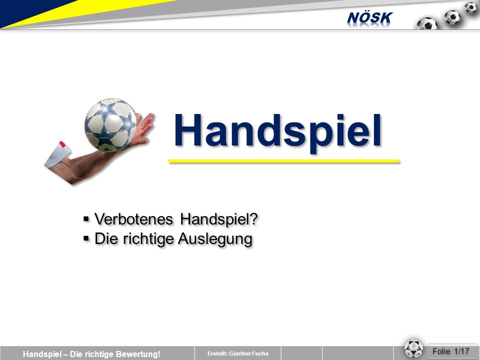 Handspiel Verbotenes Handspiel Die richtige Auslegung