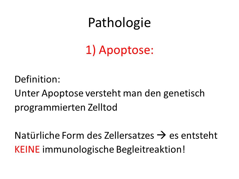 Pathologie Apoptose: Definition: