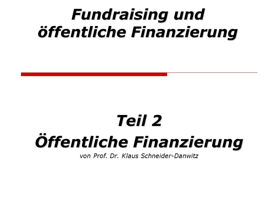Fundraising und öffentliche Finanzierung