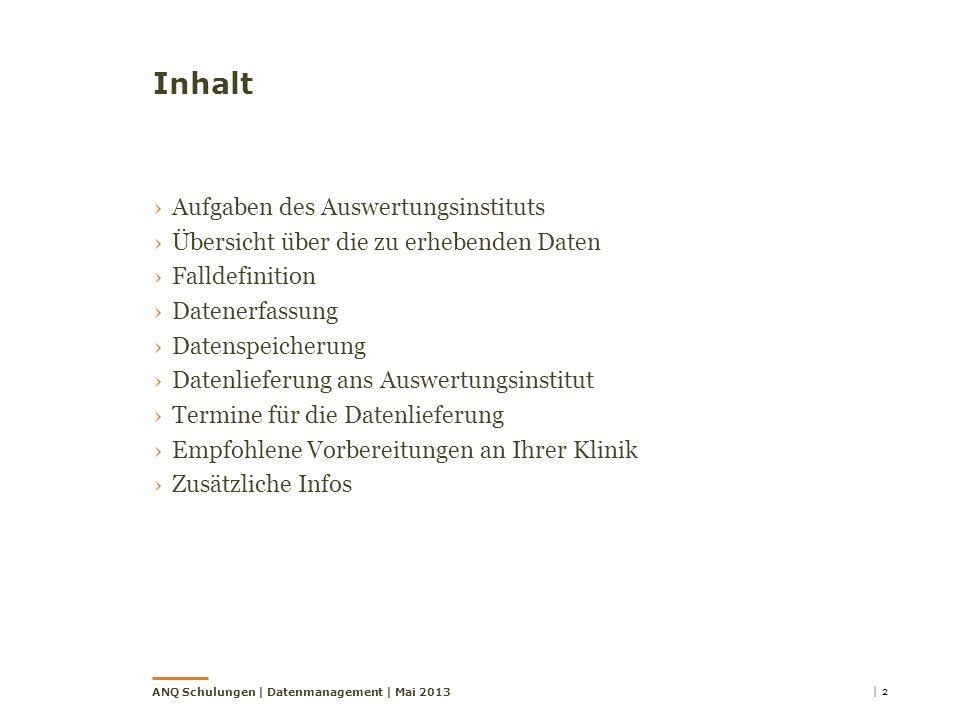 Inhalt Aufgaben des Auswertungsinstituts