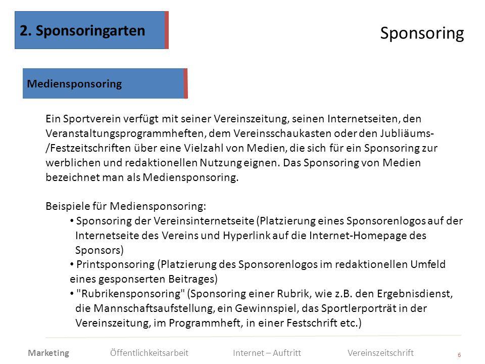 Sponsoring 2. Sponsoringarten Mediensponsoring