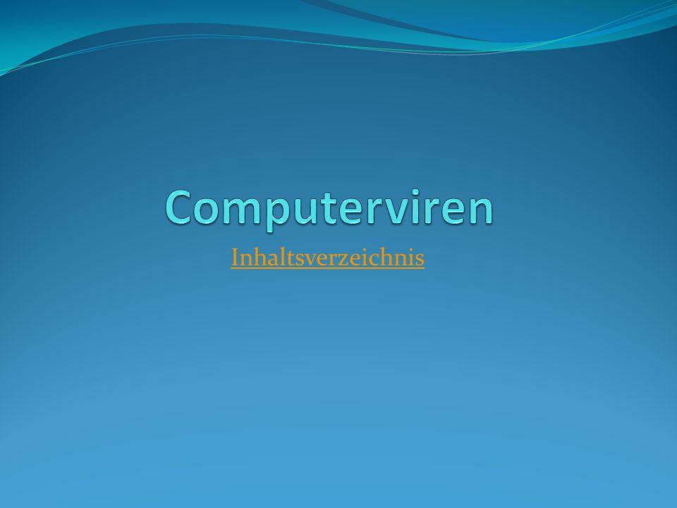 Computerviren Inhaltsverzeichnis