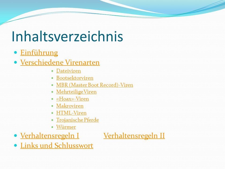 Inhaltsverzeichnis Einführung Verschiedene Virenarten