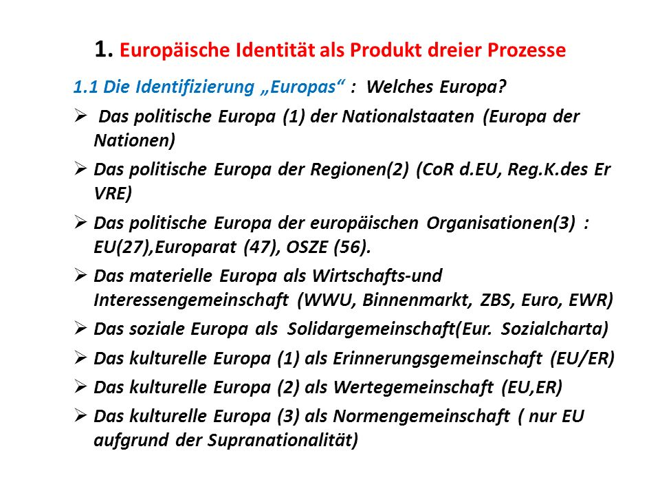 1. Europäische Identität als Produkt dreier Prozesse