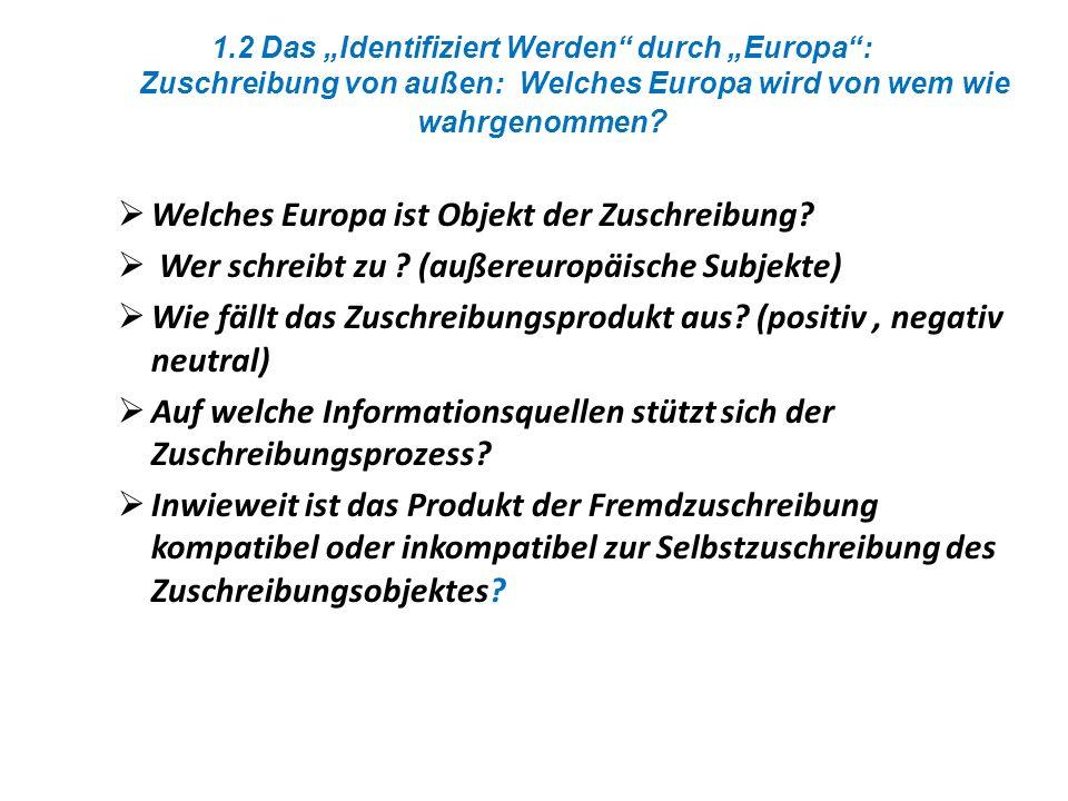 Welches Europa ist Objekt der Zuschreibung