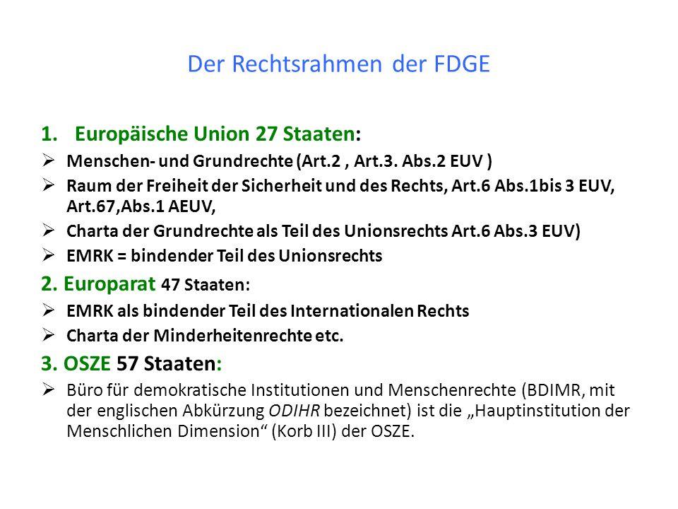 Der Rechtsrahmen der FDGE