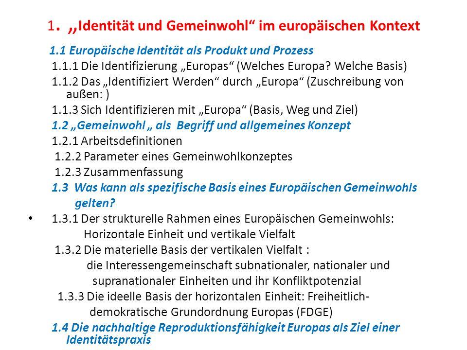 """1. """"Identität und Gemeinwohl im europäischen Kontext"""