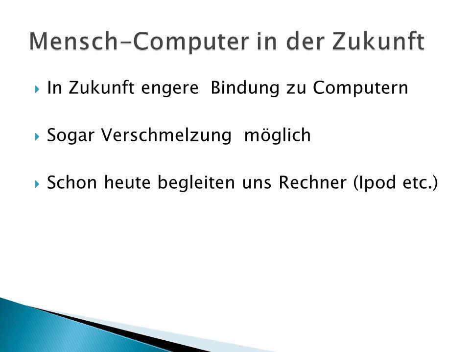 Mensch-Computer in der Zukunft