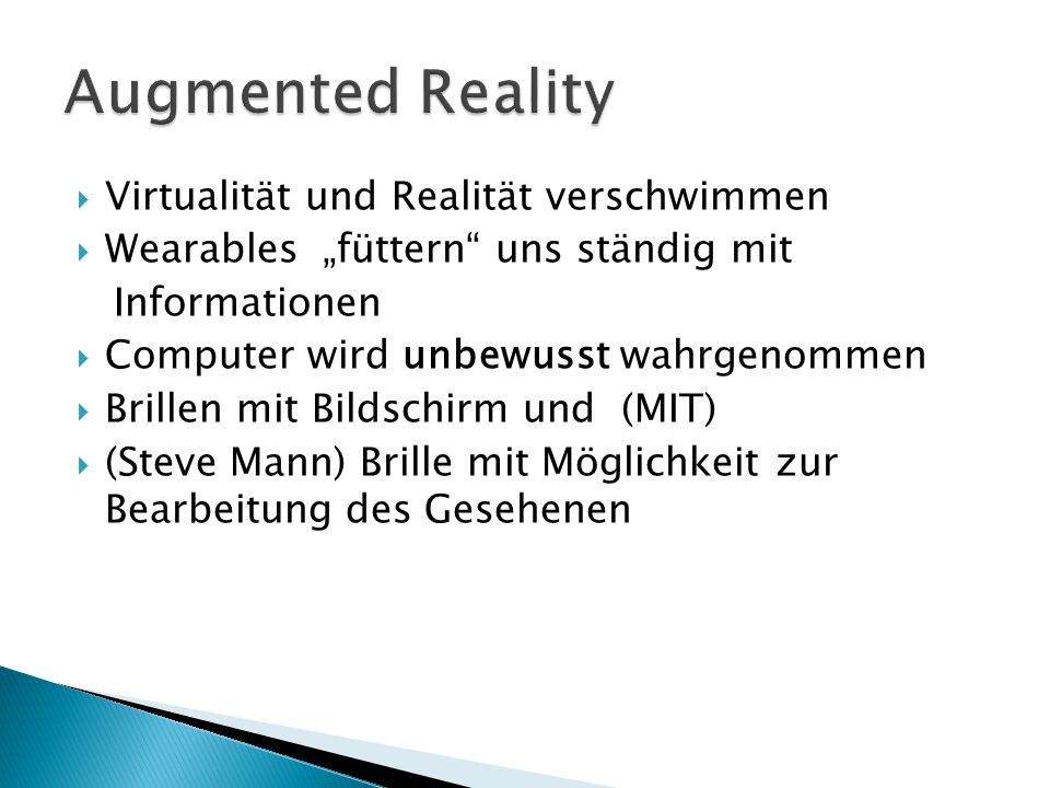 Augmented Reality Virtualität und Realität verschwimmen