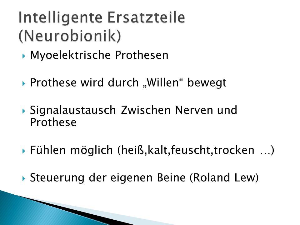 Intelligente Ersatzteile (Neurobionik)