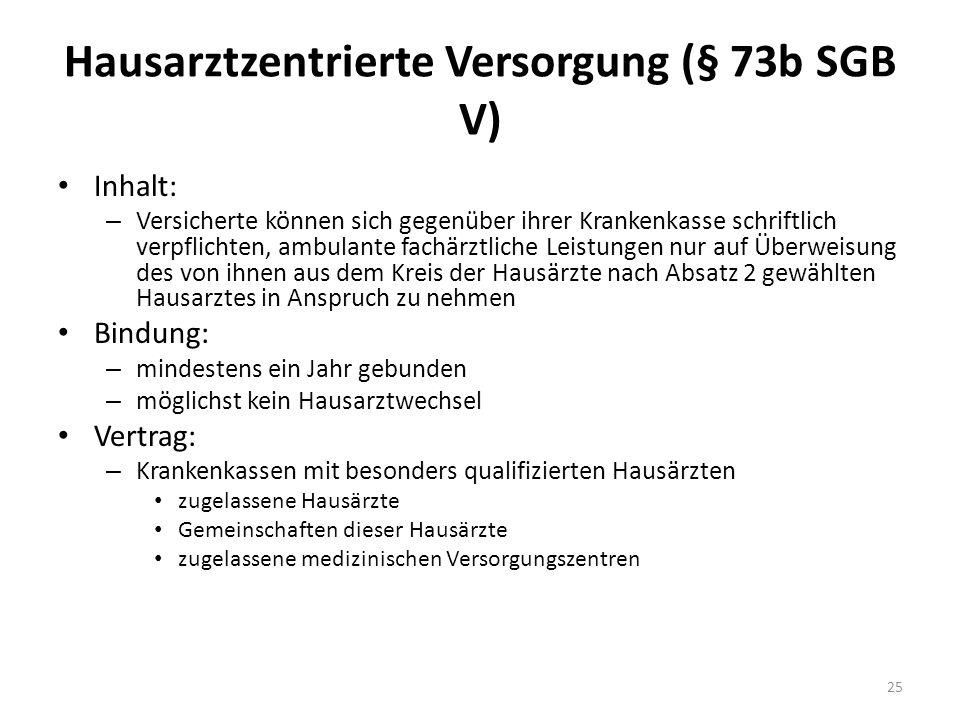 Hausarztzentrierte Versorgung (§ 73b SGB V)