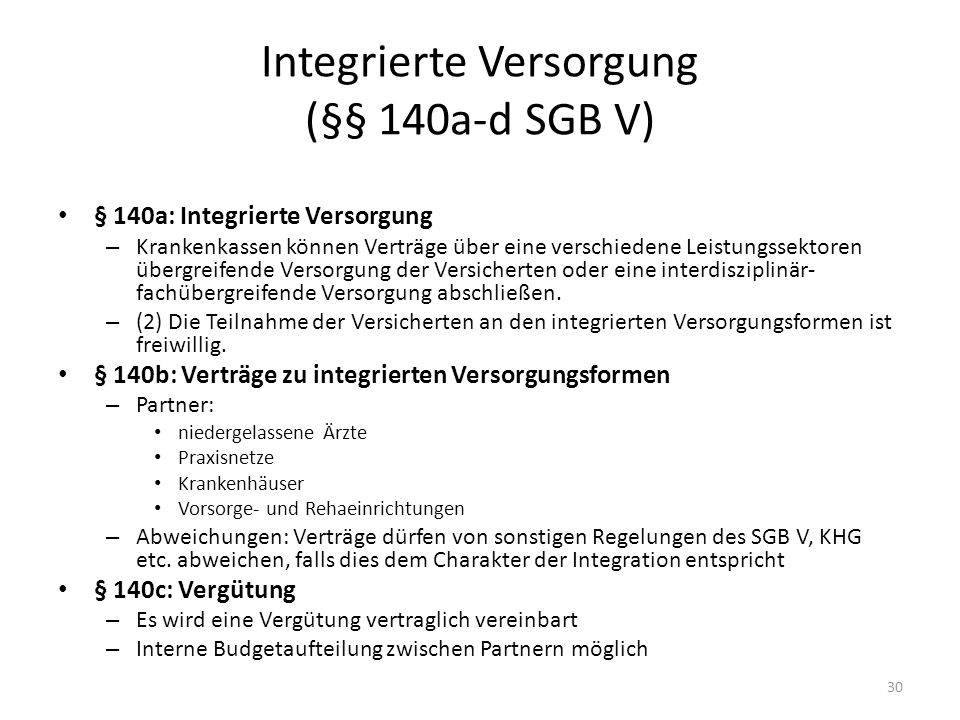 Integrierte Versorgung (§§ 140a-d SGB V)