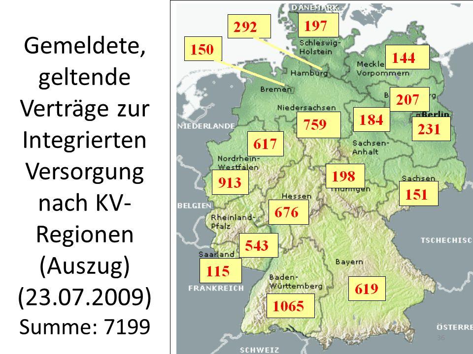 Gemeldete, geltende Verträge zur Integrierten Versorgung nach KV-Regionen (Auszug) (23.07.2009) Summe: 7199