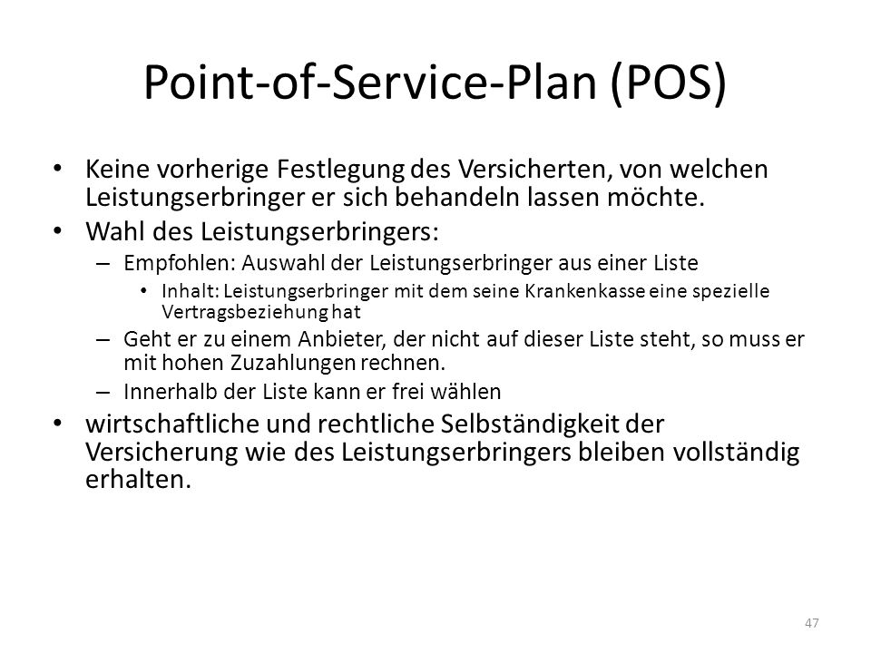 Point-of-Service-Plan (POS)