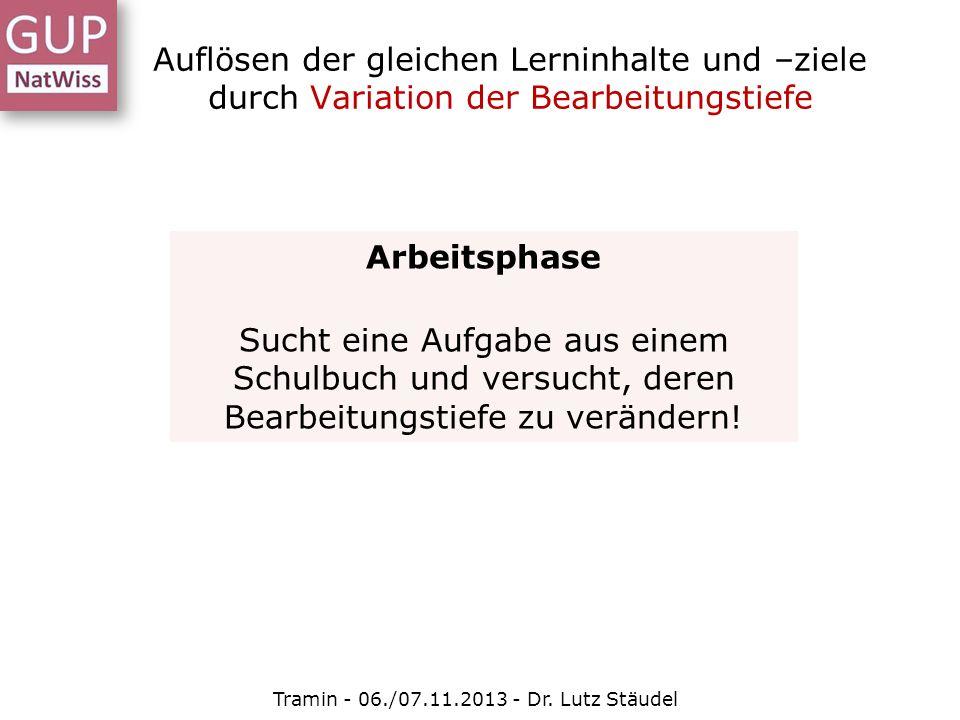 Tramin - 06./07.11.2013 - Dr. Lutz Stäudel