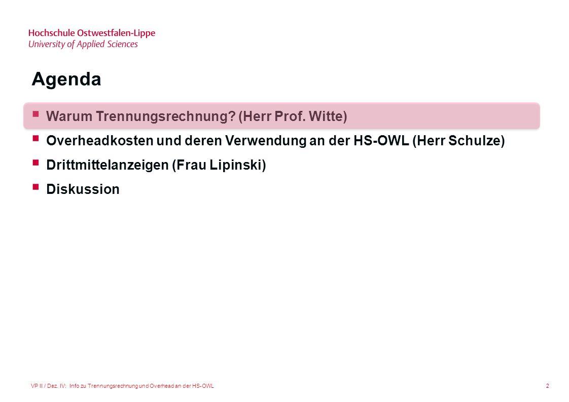 Agenda Warum Trennungsrechnung (Herr Prof. Witte)