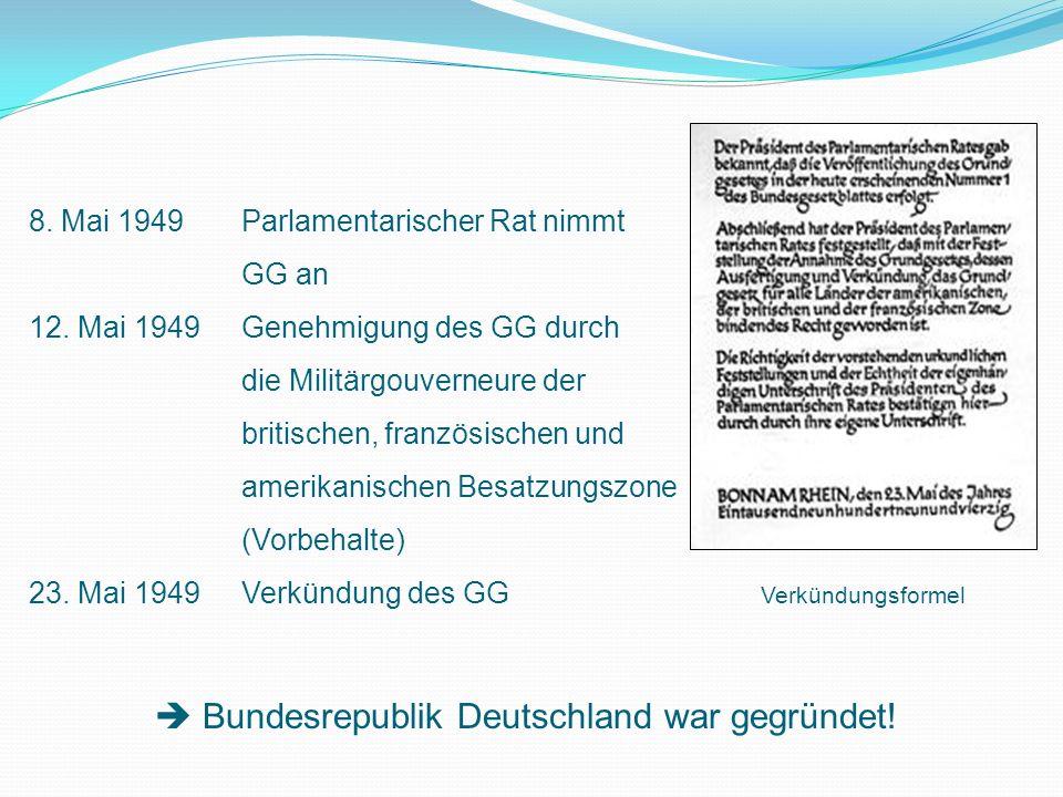  Bundesrepublik Deutschland war gegründet!